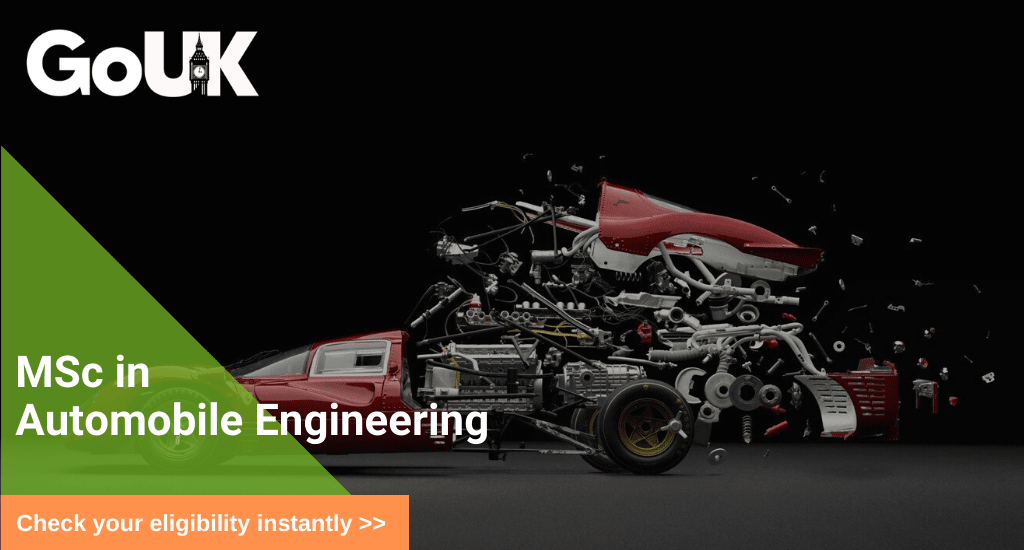 Masters In Automobile Engineering In Uk Msc In Automobile Engineering In Uk Study Automobile Engineering In London For Indian Students Gouk